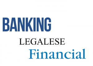Banking and Financial Legalese