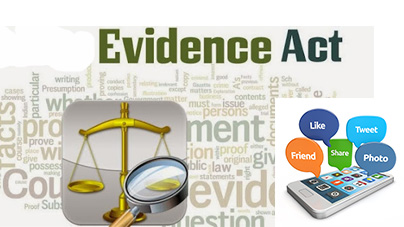 What are the amendments to the Evidence Act mean for social media users?