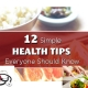 12 Simple Health Tips for Everyone