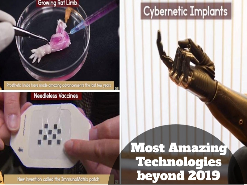 Most Amazing Technologies beyond 2019